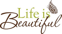 Life is Beautiful Wall Phrases Wall Decal