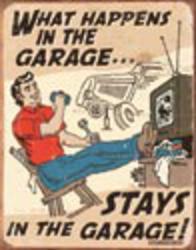 Desperate Enterprises Schonberg - Happens in the Garage Sign