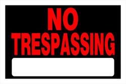 "8 x 12"" No Trespassing Sign"