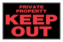 "8 x 12"" Private Property"