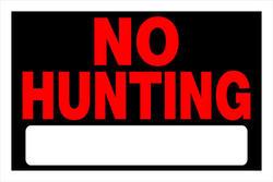 "8 x 12"" No Hunting Sign"
