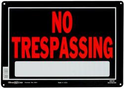 "10 x 14"" No Trespassing Sign"