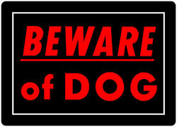 """10 x 14"""" Beware Of The Dog Sign"""