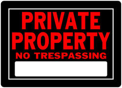 "10 x 14"" Private Property Sign"