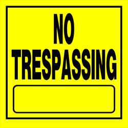 "11 x 11"" No Trespassing Sign Yellow/Black"