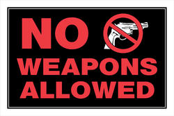 """8 x 12"""" No Weapons Allowed Sign"""