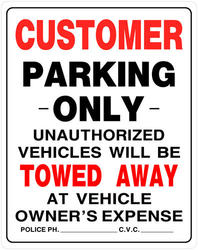 """19 x 15"""" Customer Parking Only Sign"""
