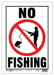 "10 x 14"" No Fishing Sign"