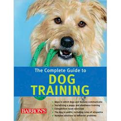Complete Guide To Dog Training