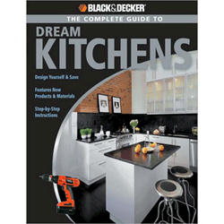 Black & Decker Complete Guide To Dream Kitchens