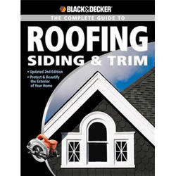 Black & Decker Complete Guide Roofing Siding & Trim (2Nd Ed)