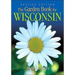 Garden Book For Wisconsin (Rev Ed)