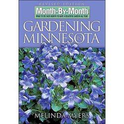Month-By-Month Gardening In Minnesota (Rev Ed)