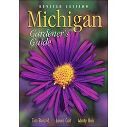 Michigan Gardeners Guide (Rev Ed)