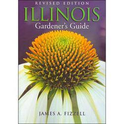 Illinois Gardeners Guide (Rev Ed)