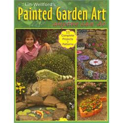 Lin Wellfords Painted Garden Art Anyone Can Do