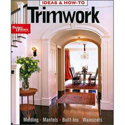 Better Homes & Gardens Ideas & How-To Trimwork