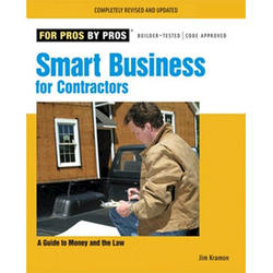 For Pros by Pros Smart Business for Contractors (Rev Ed)