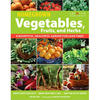 Vegetables, Fruits and Home-Grown Herbs