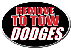 """Knockout """"REMOVE TO TOW DODGES"""" Hitch Cover"""