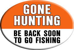 "Knockout ""GONE HUNTING BE BACK SOON TO GO FISHING"" Hitch Cover"