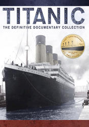 Titanic: The Definitive Documentary Collection DVD Set