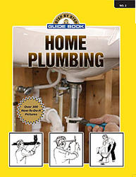 Step by Step Guidebook on Home Plumbing