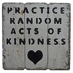 """7.25"""" x 7.25"""" Wood """"Practice Random Acts of Kindness"""" Wall Decor"""