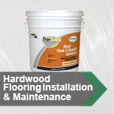 Hardwood Flooring Installation & Maintenance