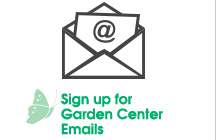 Sign Up For Garden Center Emails