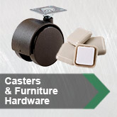 Casters &amp; Furniture Hardware