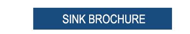 Sink Brochure >