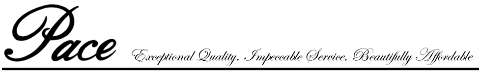 Pace - Exceptional Quality, Impeccable Service, Beautifully Affordable