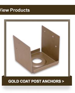 Gold Coat Post Anchors