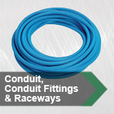 Conduit, conduit fittings & raceways