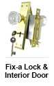 Fix-a Lock and Interior Door