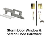 Storm Door Window and Screen Door Hardware