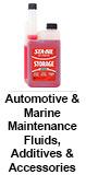 Automotive & Marine Maintenance Fluids, Additives & Accessories