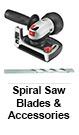 Spiral Saw Blades & Accessories