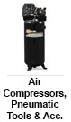 Air Compressors, Pneumatic Tools & Accessories
