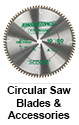 Circular Saw Blades and Accessories