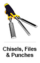 Chisels, Files and Punches