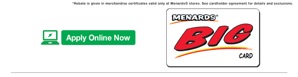 Apply Online Now for a Menards BIG Card