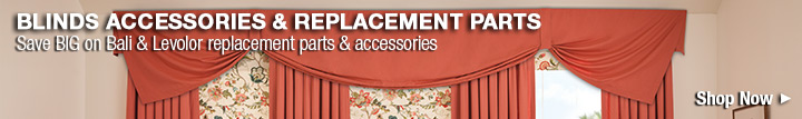 Blind Accessories & Replacement Parts