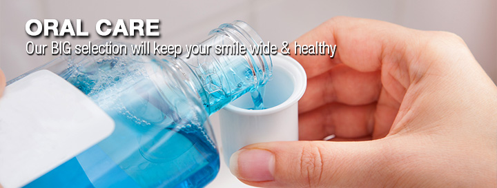 Oral Care. Our big selection will keep your smile wide and healthy.