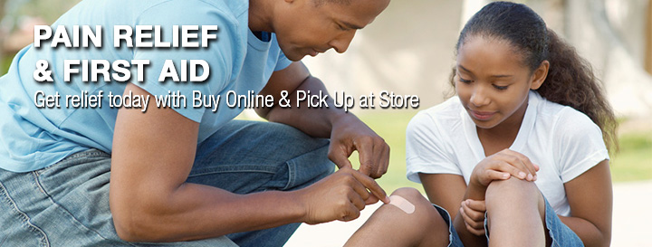 Pain Relief and First Aid. Get relief today with Buy Online & Pick Up at Store