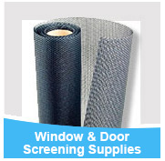 Window & Door Screening Supplies