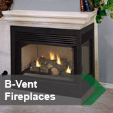 B-Vent Fireplaces