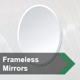 Unframed Mirrors