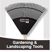Gardening &amp; Landscaping Tools